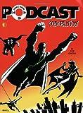 The Comic Book Podcast Companion, Eric Houston, 1605490180