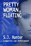 Pretty Woman, Floating, S. Hunter, 1495230333