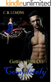 Getting Him Off Completely: Getting Him Off Series - Book 3