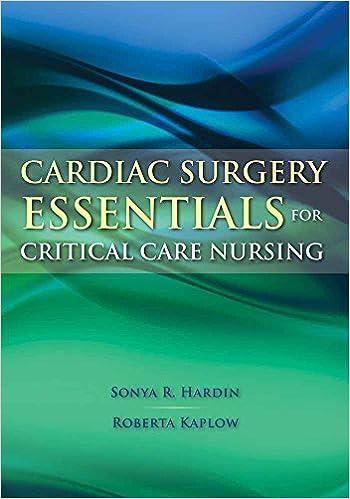 Cardiac Surgery Essentials for Critical Care Nursing (Hardin