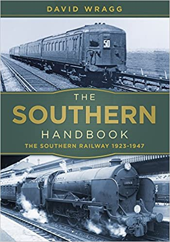 Buy The Southern Handbook: The Southern Railway 1923-1947