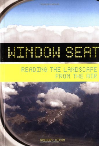 Window Seat: Reading the Landscape from the