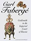 img - for Carl Faberge: Goldsmith to the Imperial Court of Russia by A. Kenneth Snowman (1988-07-16) book / textbook / text book