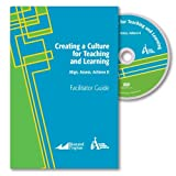 Creating a Culture for Teaching and Learning: Align, Assess, Achieve II
