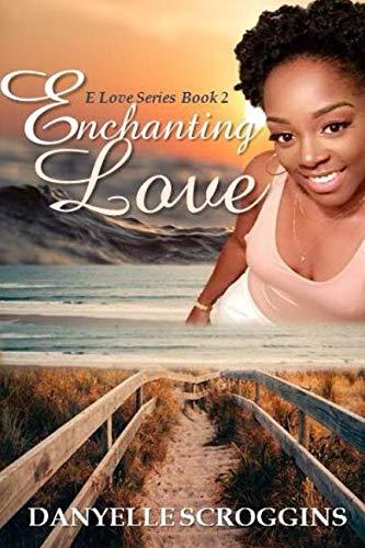Books : Enchanting Love (E Love Series)