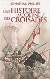 Image de Une histoire moderne des croisades