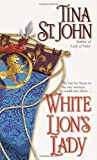 White Lion's Lady, Tina St. John, 0804119627