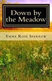 img - for Down by the Meadow (Books for Dementia Patients) (Volume 6) book / textbook / text book