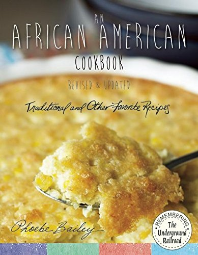Search : An African American Cookbook, Revised and Updated: Traditional and Other Favorite Recipes