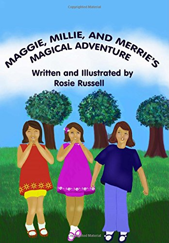 Maggie, Millie and Merrie's Magical Adventure pdf