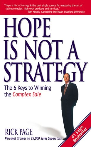 Amazon hope is not a strategy the 6 keys to winning the hope is not a strategy the 6 keys to winning the complex sale the fandeluxe Gallery