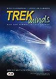 TREKminds - Nur der Himmel ist die Grenze (Was die Welt von Star Trek lernen kann)