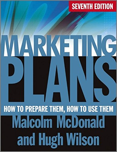 Marketing Plans: How to Prepare Them, How to Use Them by Wiley