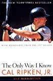 The Only Way I Know, Cal Ripken and Mike Bryan, 0140266267