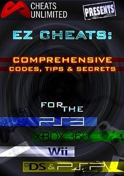 Cheats Unlimited presents EZ Cheats: Comprehensive Codes