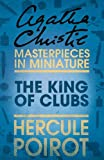 Front cover for the book The King of Clubs [short story] by Agatha Christie