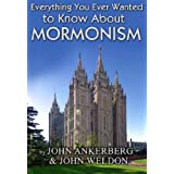 Everything You Ever Wanted to Know About Mormonism