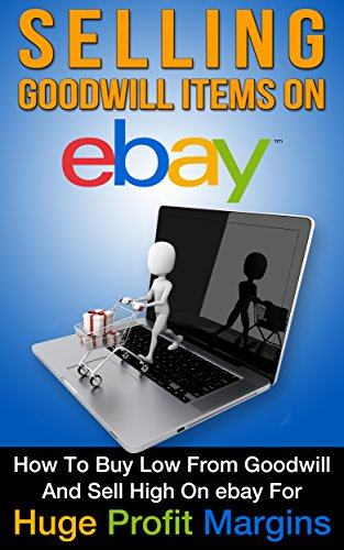ebay-selling-goodwill-items-on-ebay-how-to-buy-low-from-goodwill-and-sell-high-on-ebay-for-huge-prof