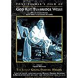 God Rot Tunbridge Wells