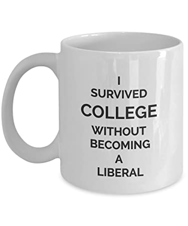 i survived college without becoming a liberal coffee mug conservative gifts