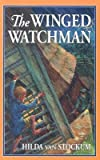 [(Winged Watchman )] [Author: Hilda Van Stockum] [Apr-1997]