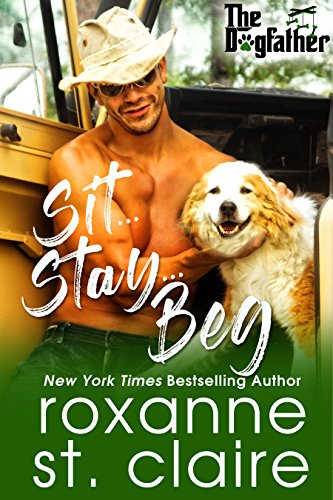 Sit...Stay...Beg (The Dogfather Book 1)