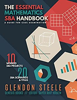 Amazon the essential mathematics sba handbook a guide for csec the essential mathematics sba handbook a guide for csec examination by steele glendon fandeluxe Images