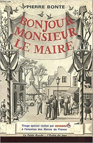 Bonjour Monsieur Le Maire Livre Dor Des Communes