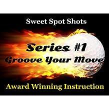 Sweet Spot Shots. Award Winning Instruction. Tune Your Golf Swing. Improve Your Performance.