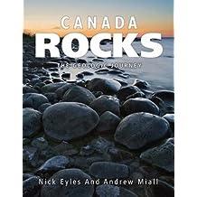 Canada Rocks: The Geologic Journey by Nick Eyles (2016-05-28)