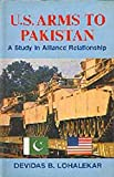 U. S. Arms to Pakistan : A Study in Alliance Relationship, , 8170243831