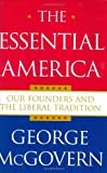 The Essential America, George S. McGovern, 0743269276