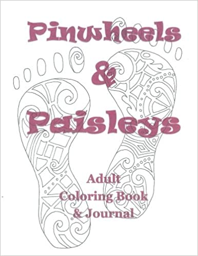 Pinwheels and Paisleys Adult Coloring Book and Journal