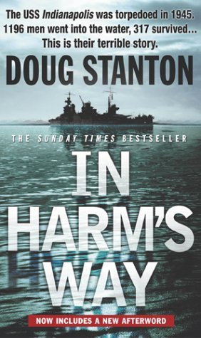 In Harm's Way by Doug Stanton (1-May-2002) Paperback