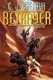 Betrayer, C. J. Cherryh, 0756406544