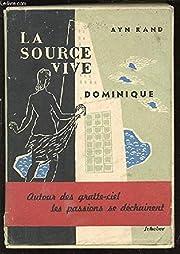 La Source Vive I- Dominique : La Source Vive…