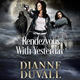Rendezvous with Yesterday: Gifted Ones Series, Book 2
