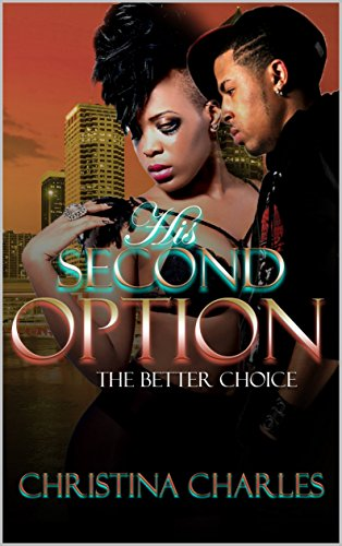 Search : His Second Option(The Better Choice): A Standalone