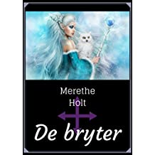 De bryter (Norwegian Edition)