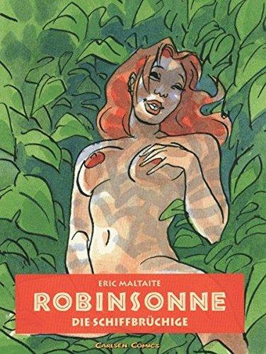 Robinsonne, Die Schiffbrüchige