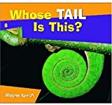 Whose Tail Is This?, Wayne Lynch, 1770500081
