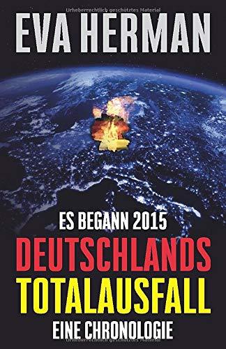Es Begann 2015  Deutschlands Totalausfall  Eine Chronologie