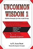 Uncommon Wisdom 1, F. Stahl, 0595268978
