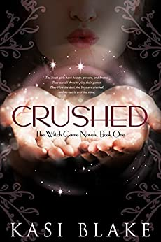 Crushed (The Witch-Game Novels Book 1) by [Blake, Kasi]