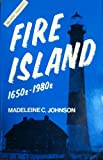 Fire Island, Madeleine C. Johnson, 0913479004