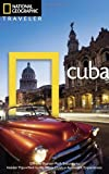 National Geographic Traveler: Cuba, Third Edition, Christopher Baker, 1426209541