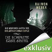 Die geheimen Akten des Sir Arthur Conan Doyle: Die komplette erste Staffel - Akten 1-5   Raimon Weber