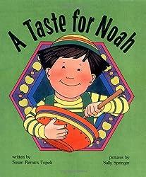 A Taste for Noah
