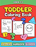 Toddler Coloring Book: Letters Numbers Shapes: Preschooler Activity Book for Kids Age 1-3