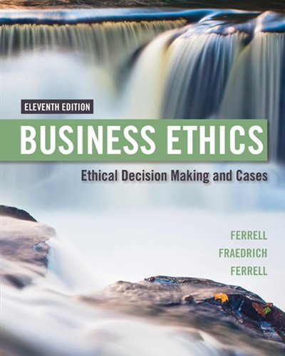 1305500849 – Business Ethics: Ethical Decision Making & Cases